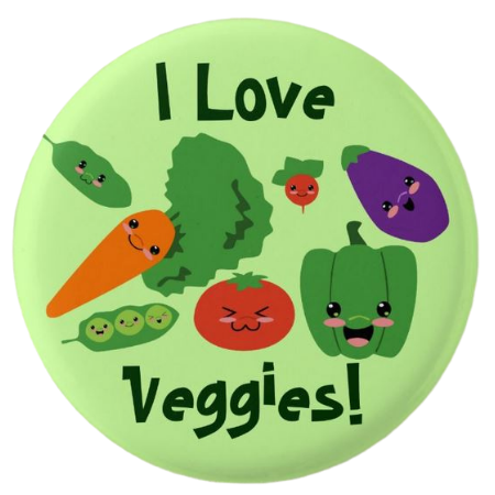 I Love Veggies pin button idea about what we eat