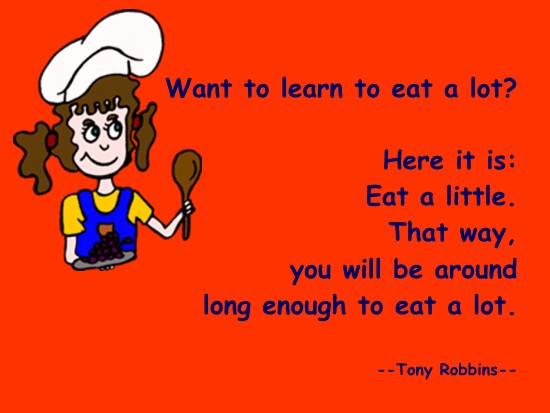 Tony Robbins - Want to learn to eat a lot? ...