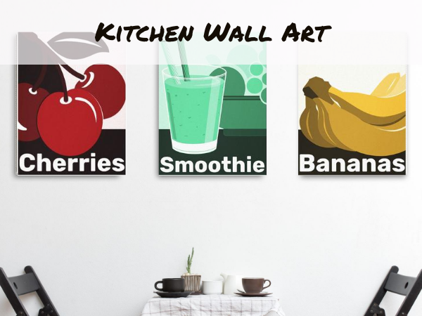 Dining table with three wall art prints, cherries, smoothie, bananas